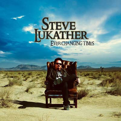 STEVE LUKATHER EVER CHANGING TIMES